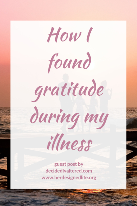Gratitude during my illness