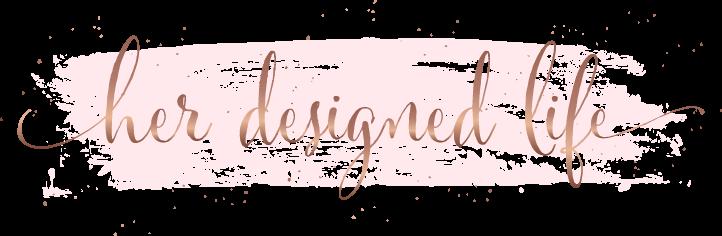Her Designed Life